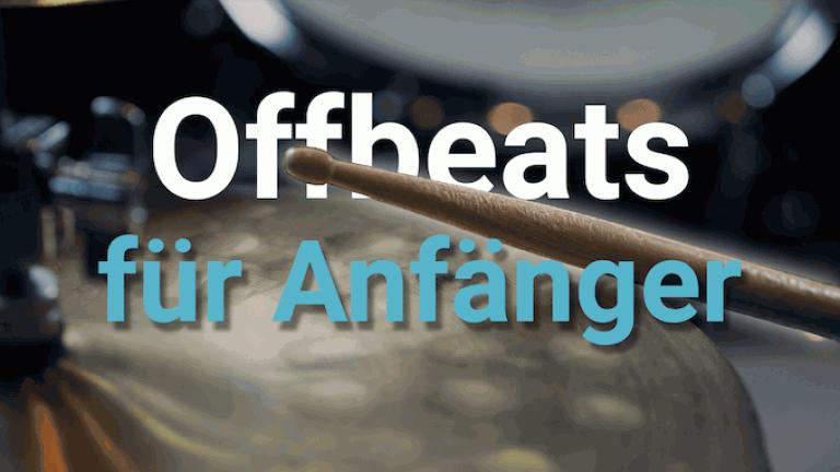 Offbeats für Anfänger (mit Sticktricks)